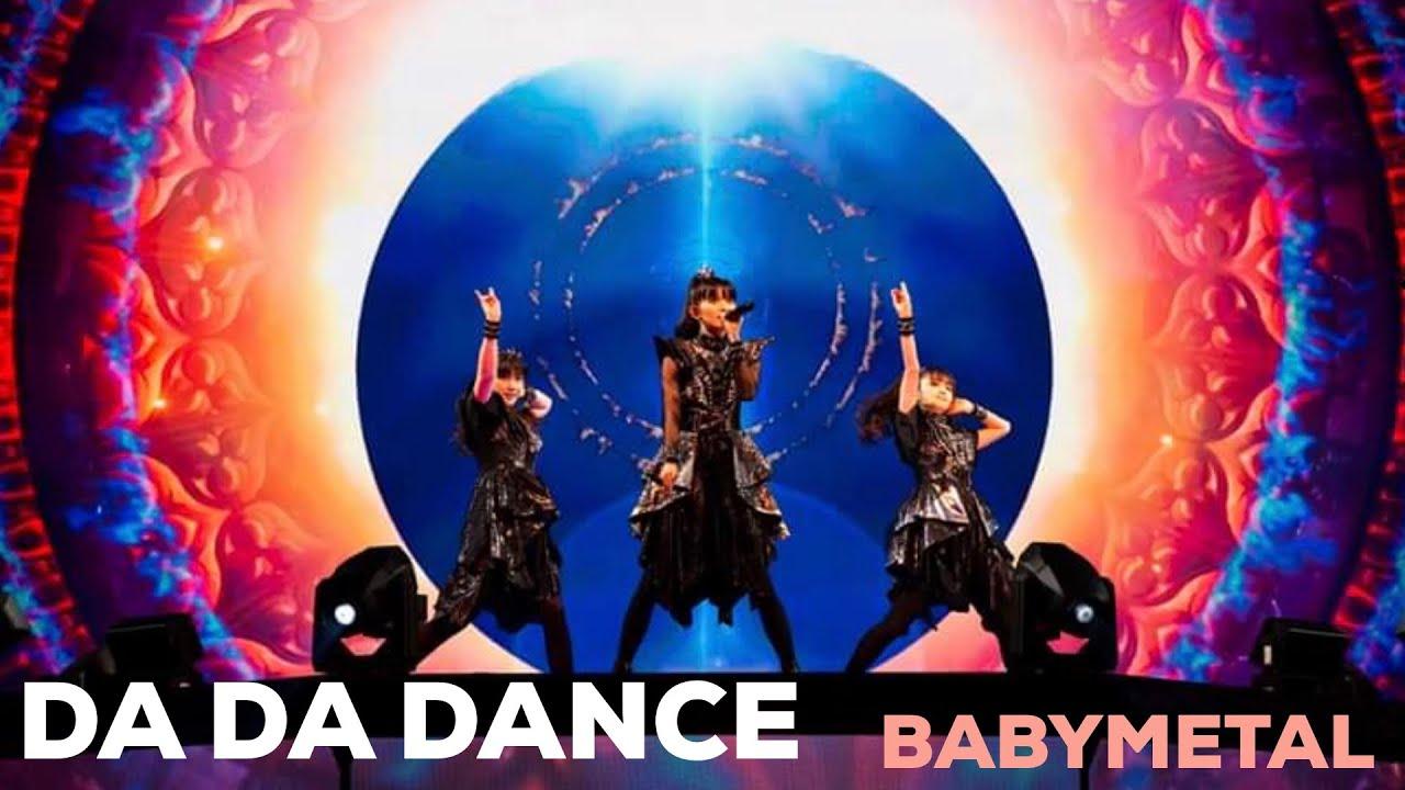 BABYMETAL – DA DA DANCE [LIVE PRO-SHOT]
