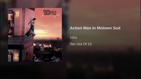 10cc – Action Man In Motown Suit