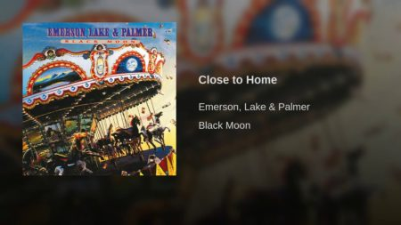 Close to Home – Emerson Lake & Palmer
