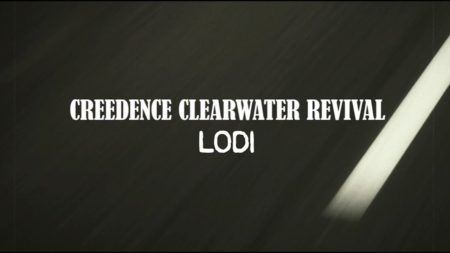 Lodi – Creedence Clearwater Revival