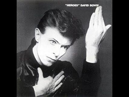 """""""Heroes"""" – David Bowie"""