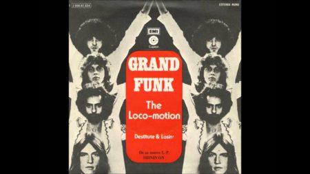 The Loco-Motion – Grand Funk Railroad