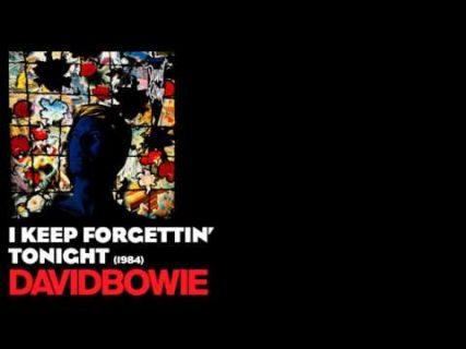 I Keep Forgettin' – David Bowie