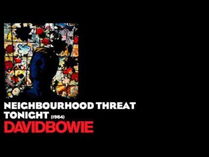 Neighbourhood Threat – David Bowie