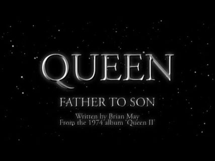 Queen – Father To Son