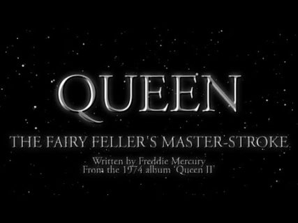 Queen – The Fairy Fellers Master-Stroke