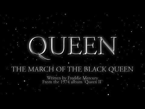 Queen – The March of The Black Queen