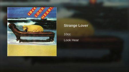 10cc – Strange Lover
