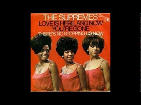 The Supremes – Love Is Here And Now You're Gone