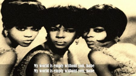The Supremes – My World Is Empty Without You