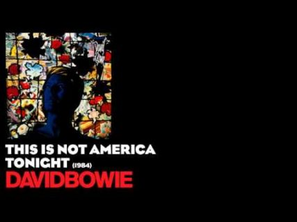 This Is Not America – David Bowie
